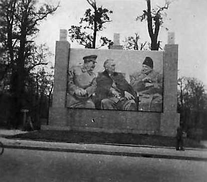 One of many posters all over Berlin of Roosevelt. Stalin and Churchill. The picture was in stark contrast to the open hostility between the Russian and British and American forces.